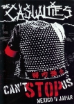 The Casualties - Can't stop us Mexico/Japan