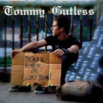 Tommy Gutless - Death, Honor, or Glory Bound