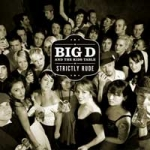 Big D & The Kids Table - Strictly Rude