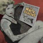 The White Barons - Up All Night With