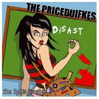 The Priceduifkes - She Spells Disaster