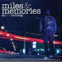 All For Nothing - Miles & Memories