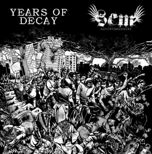 Sand Creek Massacre - Years Of Decay split