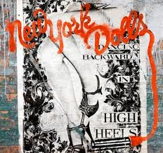 New York Dolls - Dancing Backwards In High Heels
