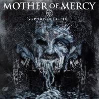 Mother of Mercy - IV Symptoms of Existence