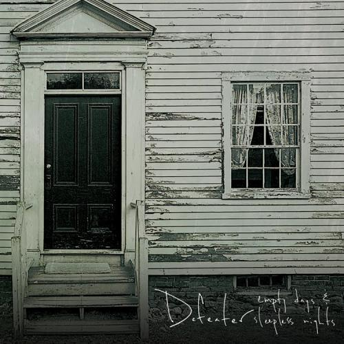 Defeater - Empty Days & Sleepless Nights