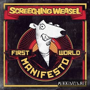 Screeching Weasel - First World Manifesto