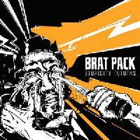 Brat Pack - Stupidity Returns