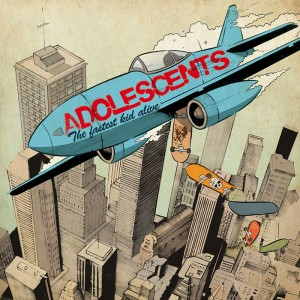Adolescents - Fastest Kid Alive