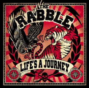 The Rabble - Life's a Journey
