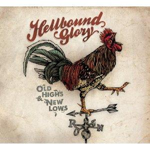 Hellbound Glory - Old Highs and New Lows